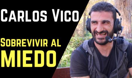Carlos Vico: Survivalxtreme, supervivencia y gestionar el miedo.