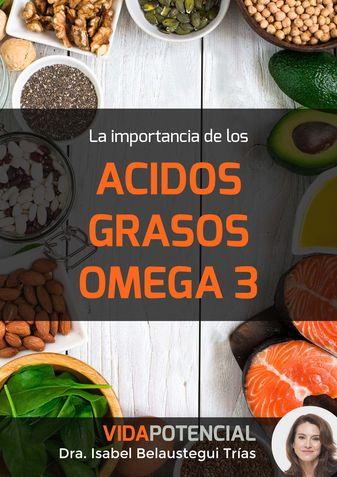 La importancia de los acidos grasos omega 3